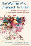 the women who changed her brain